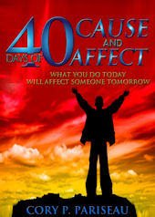 40 Days Cause and Affect